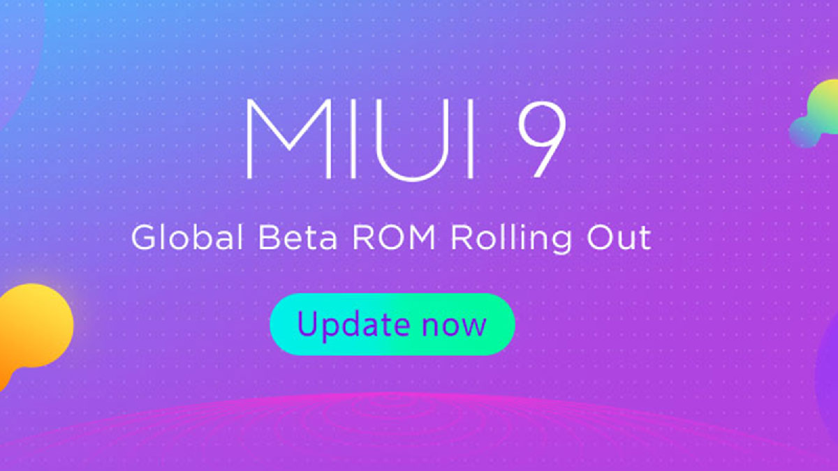 MIUI 9 beta update now